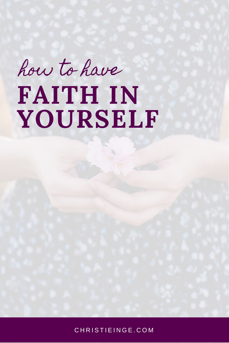 how to have faith in yourself
