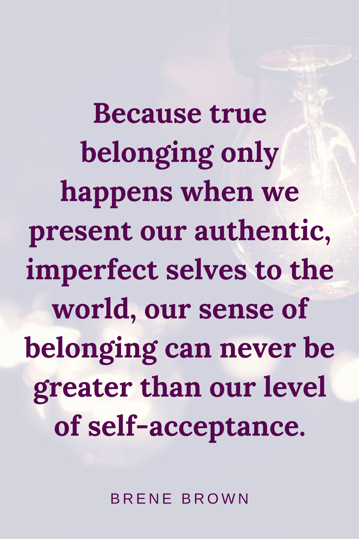 brene brown quote | belonging quotes | radical self acceptance | self acceptance quotes