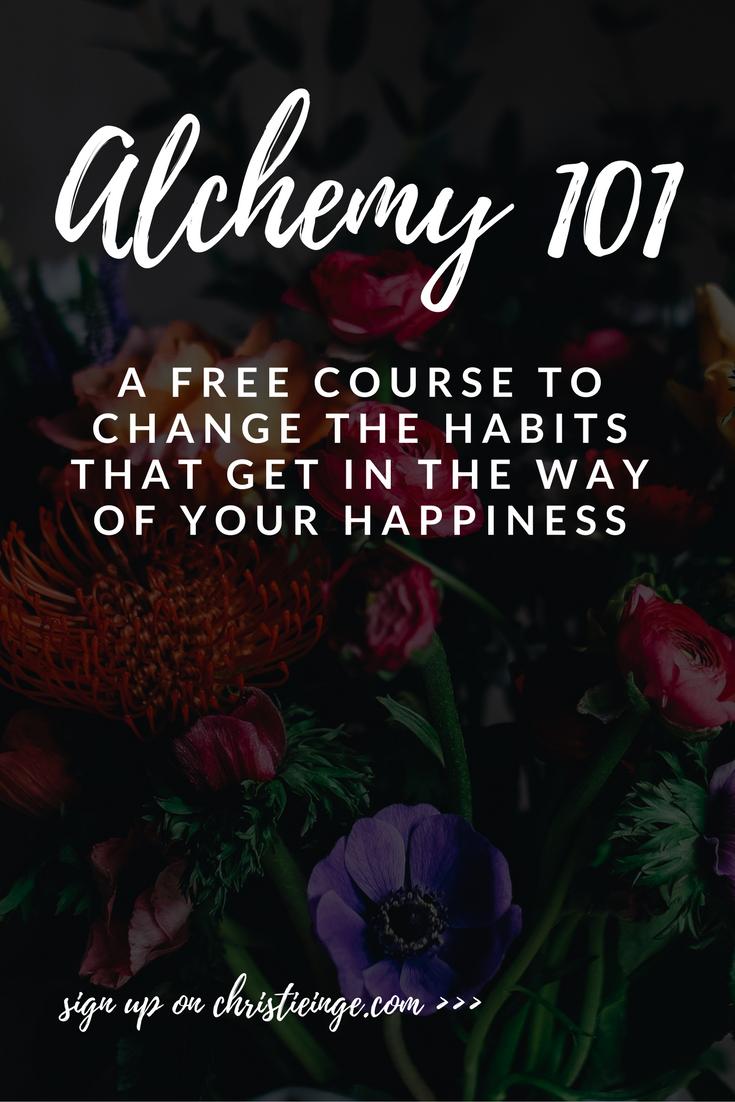 change habits \ bad habits \ happiness \ alchemy